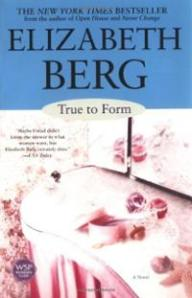 true-form-novel-elizabeth-berg-paperback-cover-art